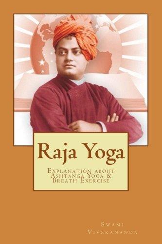 Raja Yoga: Explanation about Yoga & Breath Exercise