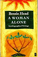 Bessie Head / A Woman Alone 1990 Paperback