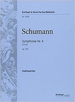 シューマン: 交響曲 第4番 ニ短調 Op.120/ブライトコップ & ヘルテル社/スコア