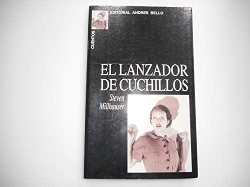 El Lanzador de Cuchillos (Spanish Edition): Steven ...