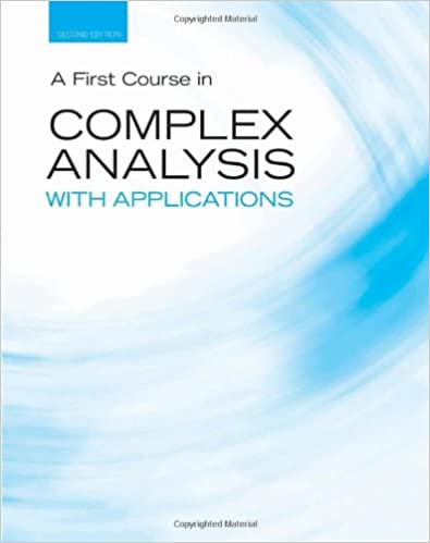 A first course in complex analysis with applications jones and a first course in complex analysis with applications jones and bartlett publishers series in mathematics dennis g zill patrick d shanahan fandeluxe Choice Image