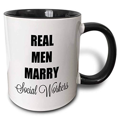 (3dRose 3DRose Gabriella B - Quote - Image of Real Men Marry Social Workers Quote - 15oz Two-Tone Black Mug)