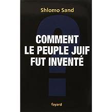 COMMENT LE PEUPLE JUIF FUT INVENTÉ