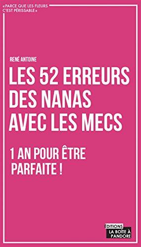 Amazon Com Les 52 Erreurs Des Nanas Avec Les Mecs Un Livre