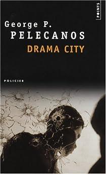 Drama City par Pelecanos