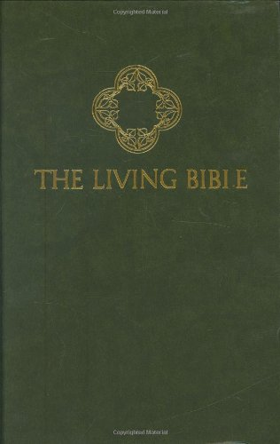 The Living Bible from Tyndale House Publishers