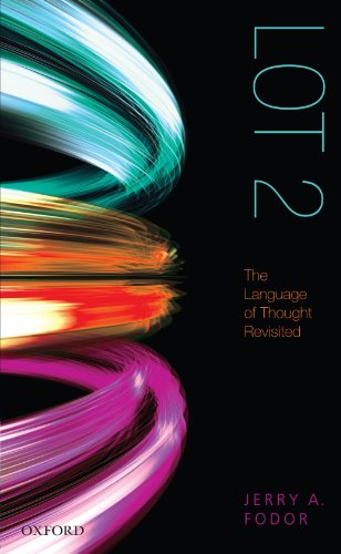 LOT 2: The Language of Thought Revisited by Oxford University Press