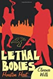 Lethal Bodies, Clarence Wills, 1438938365