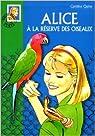 Alice et la réserve des oiseaux par Quine