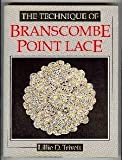 img - for The Technique of Branscombe Point Lace by Lillie D. Trivett (1991-09-03) book / textbook / text book