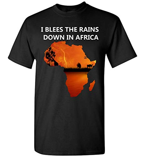 Africa T-Shirt - Lyrics to Bless The Rains T-Shirt by Africa Funny T-Shirt