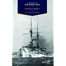 History of the Royal Navy, A: World War I