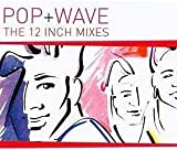 Pop&wave the 12 Inch Mixes Cd 5 (Cd Compilation, 8 Tracks)