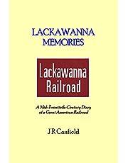 Lackawanna Memories: A Mid-Twentieth-Century Diary of a Great American Railroad
