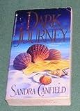 Dark Journey, Sandra Canfield, 0553566059