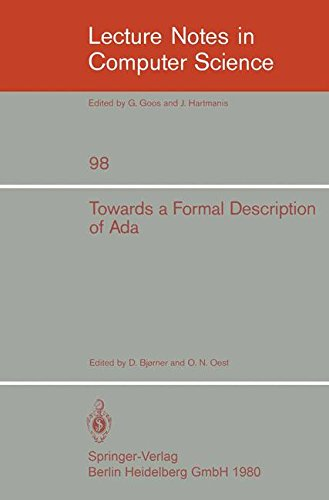 Towards a Formal Description of Ada (Lecture Notes in Computer Science) by B Bjorner