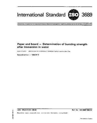 Download ISO 3689:1983, Paper and board -- Determination of bursting strength after immersion in water PDF