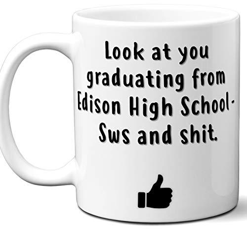 Edison High School - Sws Graduation Gift. Cocoa, Coffee Mug Cup. Student High School Grad Idea Teen Graduates Boys Girls Him Her Class. Funny Congratulations. 11 oz.