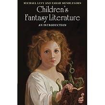 Children's Fantasy Literature: An Introduction