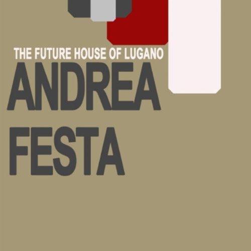 Amazon.com: The Future Sound of Lugano (Vocal): Andrea