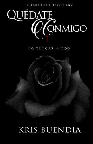 Quédate Conmigo: No tengas miedo (Spanish Edition) PDF