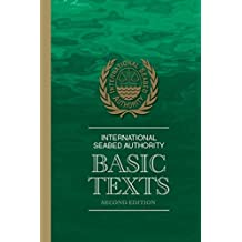 International Seabed Authority: Basic Texts by International Seabed Authority (2013-06-13)