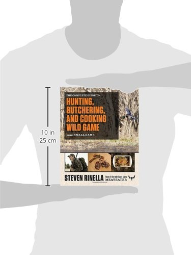 Review The Complete Guide to Hunting, Butchering, and Cooking Wild Game: Volume 2: Small Game and Fowl