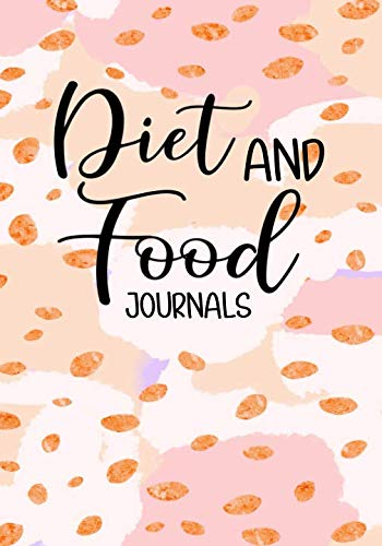 Diet And Food Journals: Weight Loss Diary (Writing A 30 60 90 Day Plan)