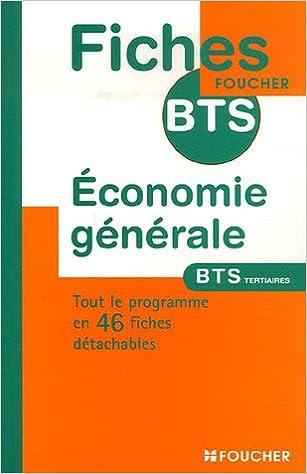 Lire Economie Générale BTS Tertiaires (Ancienne Edition) pdf