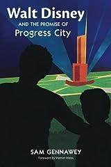 Walt Disney and the Promise of Progress City Paperback