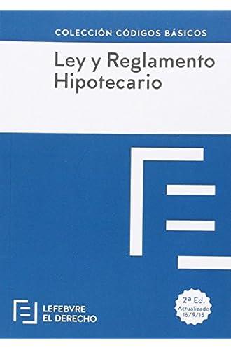 Descargar gratis Ley Hipotecaria Y Reglamento Hipotecario – Edición 1 de Sin Autor
