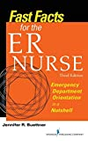 Fast Facts for the ER Nurse, Third