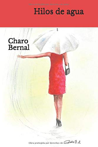 HILOS DE AGUA por Charo Bernal