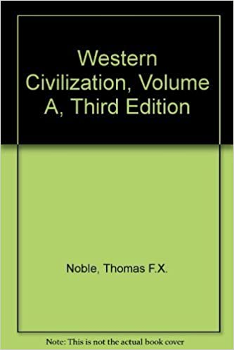 Book Western Civilization, Volume A, Third Edition by Thomas F.X. Noble (2001-07-13)