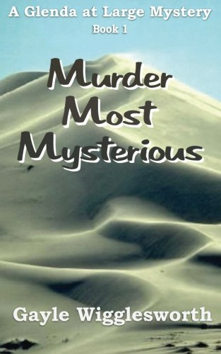 Download Murder Most Mysterious: The first adventure in the Glenda at Large Mystery series. PDF