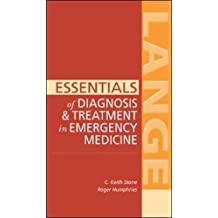 Essentials of Diagnosis & Treatment in Emergency Medicine