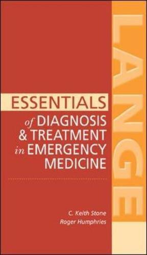 Essentials of Diagnosis & Treatment in Emergency Medicine (LANGE Essentials)