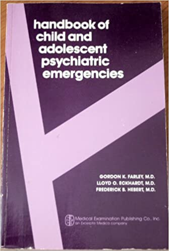 ,,HOT,, Handbook Of Child And Adolescent Psychiatric Emergencies. located improved verbs beyond vuelve There jefes hechos