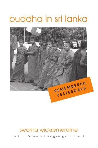 Buddha in Sri Lanka: Remembered Yesterdays