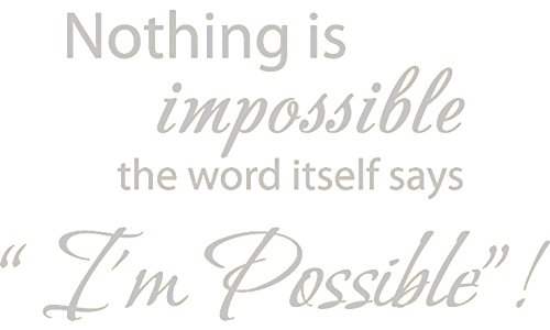 Amazoncom 22 X 125 Black Nothing Is Impossible The Word
