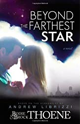Beyond the Farthest Star: A Novel by Thoene, Bodie and Brock (2012) Paperback
