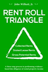 Rent Roll Triangle: The Ultimate Rental Property Grading System Paperback