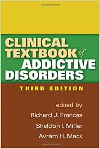 clinical textbook of addictive disorders pdf