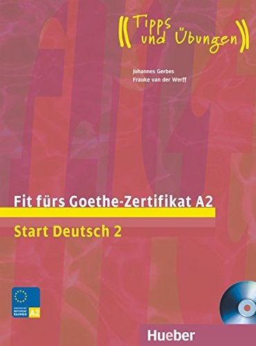 Fit furs Goethe-Zertifikat: A2 Book & CD pdf epub