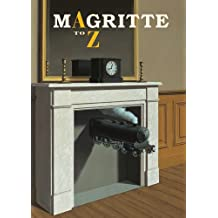 Magritte: A to Z