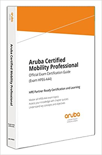 Aruba Certified Mobility Professional: Official