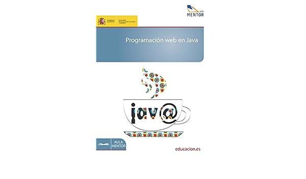 Programación web en Java eBook: José Miguel Ordax Cassá, Pilar Aranzazu Ocaña Díaz-Ufano: Amazon.es: Tienda Kindle