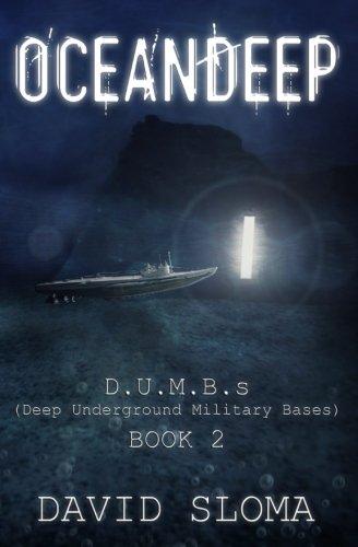 Oceandeep: D.U.M.B.s (Deep Underground Military Bases) - Book 2 (Volume 2)