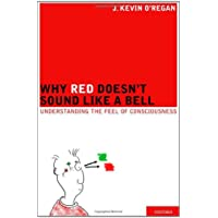 Why Red Doesn't Sounds Like a Bell: Understanding the feel of consciousness