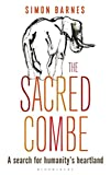img - for The Sacred Combe: A Search for Humanity s Heartland book / textbook / text book